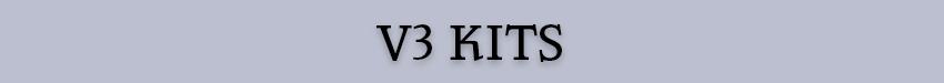 V3 Kits